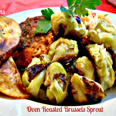 Oven Roasted Brussels Sprout