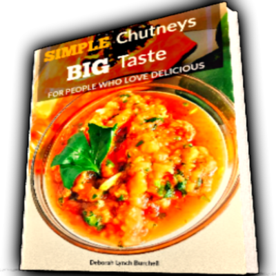 Simple Chutney Recipes - Chutney Cookbook, 10 chutney recipes, simple chutneys